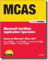 MCAS - Exams for Microsoft Office 2007